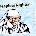 Having sleepless nights?